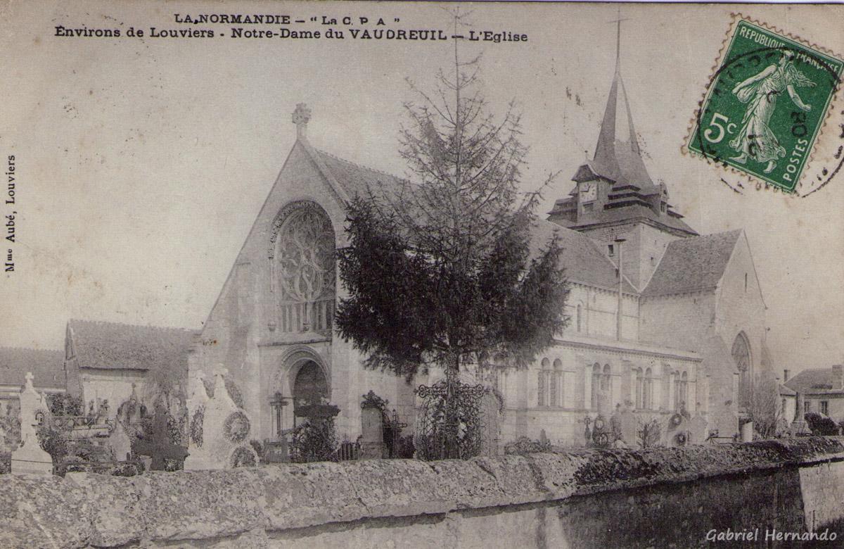 Le Vaudreuil, 1908 - Environs de Louviers,- Notre-Dame du Vaudreuil - L'Eglise