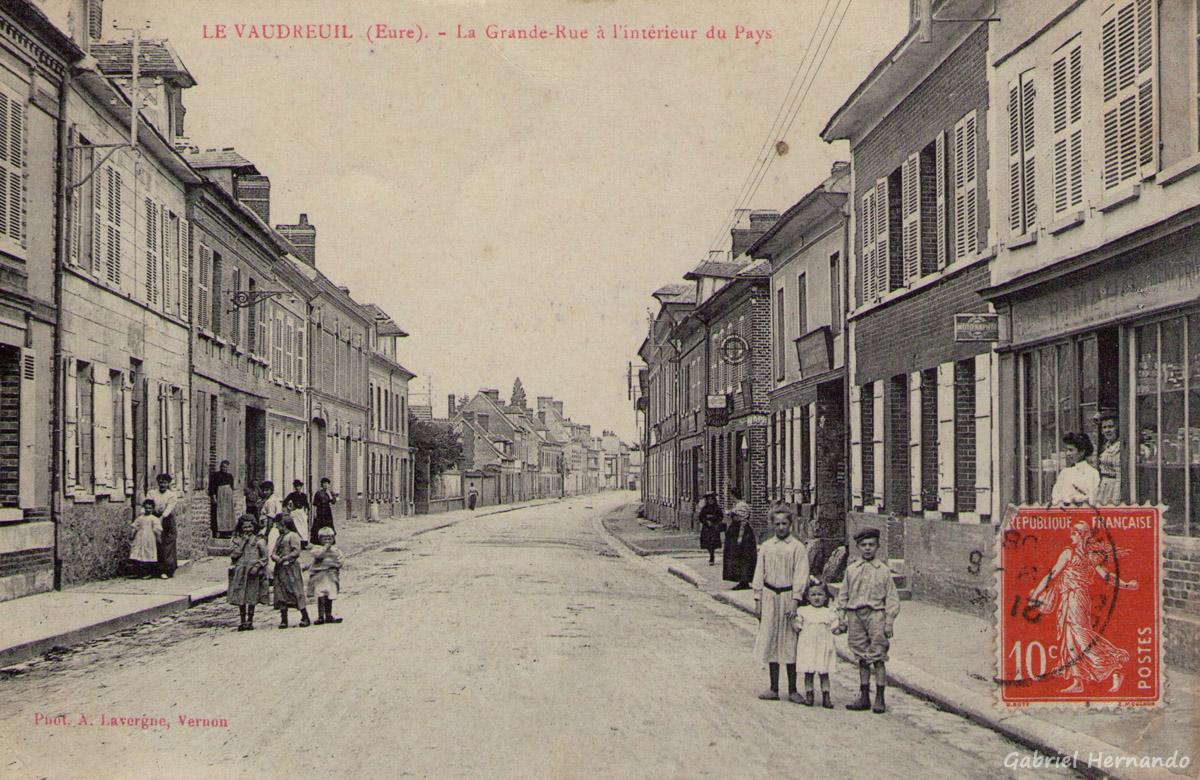 Le Vaudreuil, 1908 - La Grande-Rue, à l'intérieur du Pays
