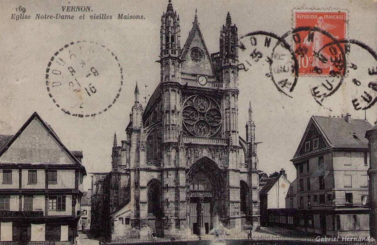 Vernon, 1916 - Eglise Notre-Dame et vieilles Maisons